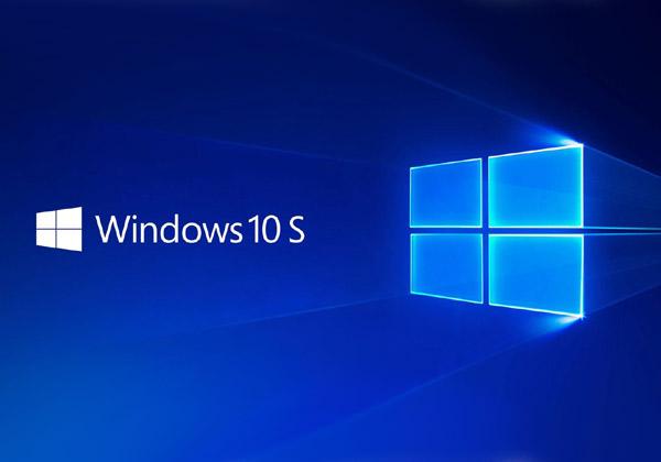 Windows 10 S- היה שלום ותודה על ה-S